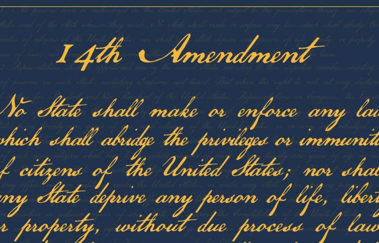 This Year We Cele Te The 150th Anniversary Of The Four Th Amendments Adoption That Amendment Fulfilled The Declaration Of Independences Promise Of